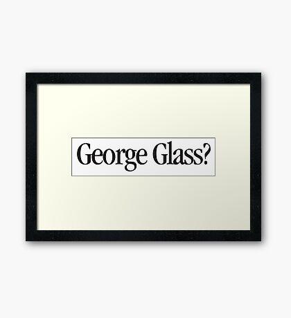Brady Bunch - George Glass? Framed Print