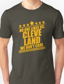 Cleveland No One Likes Us We Don't Care T-Shirt