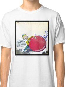 too bad, so sad Classic T-Shirt