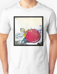 too bad, so sad T-Shirt