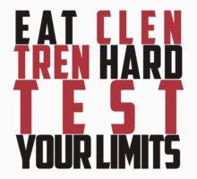 Eat Clen Tren Hard (Black) by modernadonis