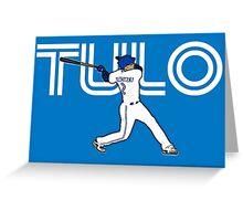 Tulo Greeting Card