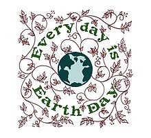 Every Day is Earth Day by ArtByDrax