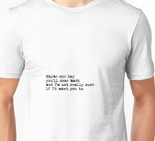004 - One Day Unisex T-Shirt