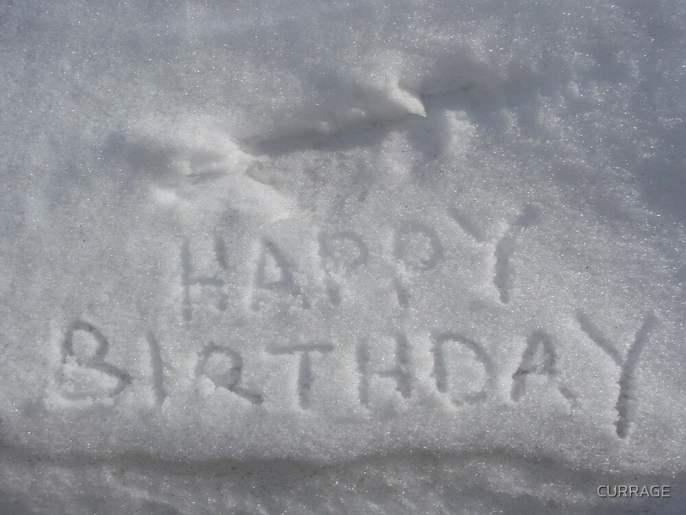 Quot Happy Birthday From The Snow Quot By Currage Redbubble