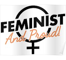 Feminist And Proud! Poster