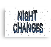 Night Changes - One Direction Canvas Print