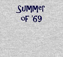 Summer of '69 Unisex T-Shirt