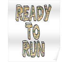 Ready To Run - One Direction Poster