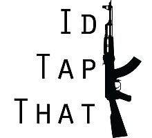 I'd Tap That Photographic Print