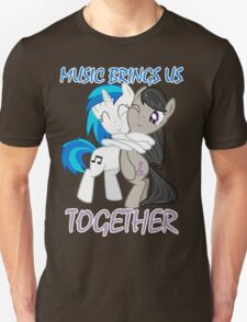 Music brings us together T-Shirt