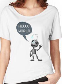 Hello World! Women's Relaxed Fit T-Shirt