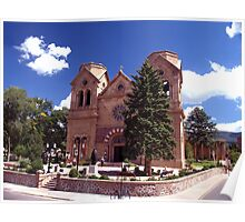 Cathedral Basilica of St Francis ( Santa Fe NM.) Poster