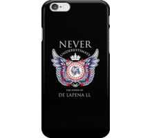 Never Underestimate The Power Of De Lapena LL - Tshirts & Accessories iPhone Case/Skin