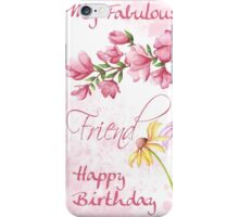 Fabulous Friend, Watercolor Floral Garden Scene With Grunge Background iPhone Case/Skin