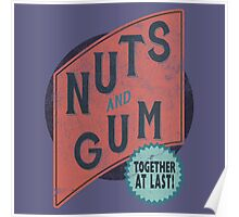 Nuts and Gum - Together at Last! Poster