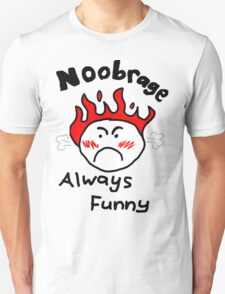 N00b Rage - Always Funny Unisex T-Shirt