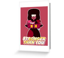 Garnet Stronger Than You Greeting Card