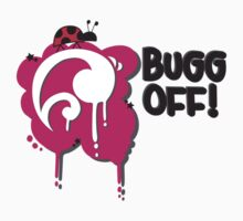 Bug Off by StephChesna