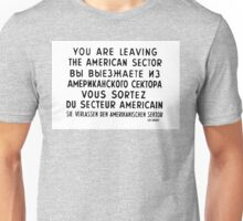 Berlin Wall Sign  Unisex T-Shirt