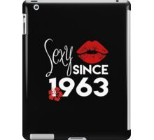 Sexy Since 1963 - Tshirts iPad Case/Skin