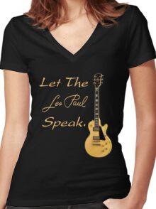 Let The Les Paul Speak Women's Fitted V-Neck T-Shirt