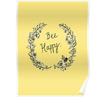 """Bee Happy"" Poster"