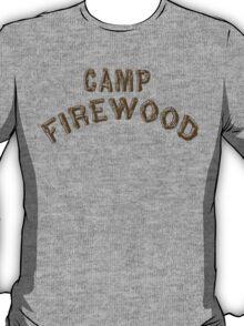 Camp Firewood T-Shirt T-Shirt