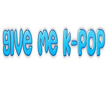 Give Me K-pop#blue Photographic Print