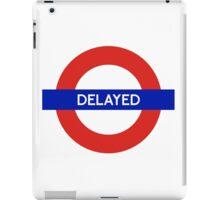 London Undeground - Delayed iPad Case/Skin