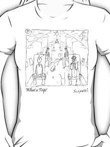 What a Trip! T-Shirt