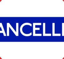 London Underground - Cancelled Sticker