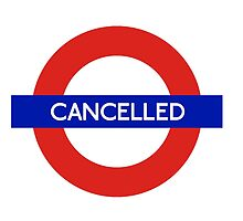 London Underground - Cancelled by CherryCassette