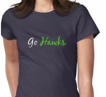 Go Hawks Womens Fitted T-Shirt