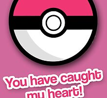 You have caught my heart! by fashprints