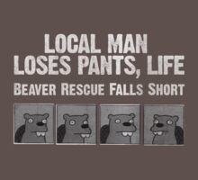 LOCAL MAN LOSES PANTS, LIFE by metalspud