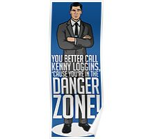 Archer - Cause You're in the DANGER ZONE! Poster