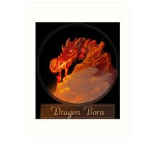Dragon Born Art Print