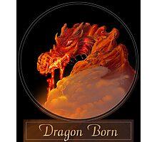 Dragon Born Photographic Print