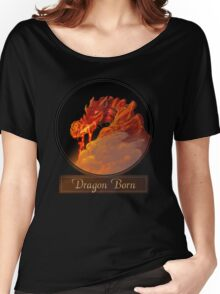 Dragon Born Women's Relaxed Fit T-Shirt