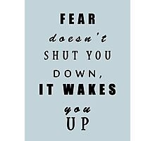 DVRGNT - Quote by Four about Fear Photographic Print