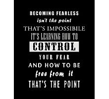DVRGNT - Quote by Four (Control Fear) Photographic Print