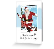 ice hockey christms card - always time for series Greeting Card