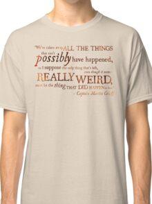 Captain Martin Crieff - Really Weird Things Classic T-Shirt
