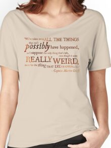 Captain Martin Crieff - Really Weird Things Women's Relaxed Fit T-Shirt
