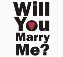 Will you marry me? by connor95