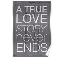 A true love story never ends Poster