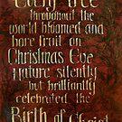 Every Tree Bloomed on Christmas by Kijsa Housman