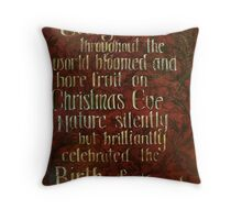Every Tree Bloomed on Christmas Throw Pillow