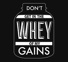 Don't get in the WHEY of my Gains Tank Top